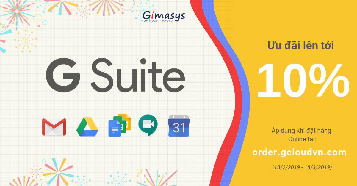 Giảm tới 10% khi đăng kí G Suite - Gimasys