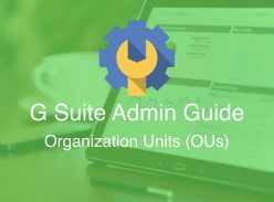 G Suite Organizational Unit: Quản lý người dùng theo tổ chức con